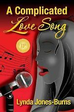 A Complicated Love Song (Letters, Limelight, and Lace)