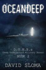 Oceandeep Bk. 2 by David Sloma (2013, Paperback)
