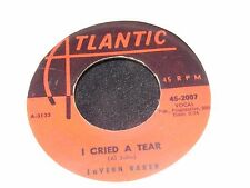 1958 LaVERN BAKER Single 45 rpm Atlantic I CRIED A TEAR Red Label DIX A BILLY