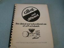 ALIKE & DIFFERENT CLINICAL EDUCATIONAL USE ORFF-SCHULWERK  C. HAMPTON 1976