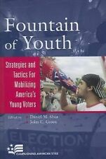 Campaigning American Style Ser.: Fountain of Youth : Strategies and Tactics...