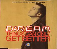 D:Ream - D Ream / Things Can Only Get Better