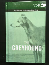 GREYHOUNDS DOGS HOUNDS RACING BREEDING TRAINING LURCHERS ITALIAN VDB RARE