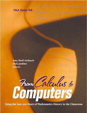 From Calculus to Computers: Using the Last 200 Years of Mathematics History...