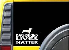 Dachshund Lives Matter Sticker k157 6 inch wiener dog decal