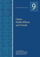 Cigars: Health Effects and Trends : Smoking and Tobacco Control Monograph No....