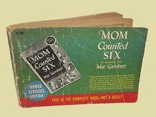Mom Counted Six Mac Gardner 1945 Armed Services Edition world war II
