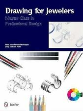Drawing for Jewelers : Master Class in Professional Design by Josep...
