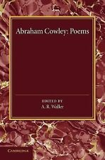 Poems : Miscellanies, the Mistress, Pindarique Odes, Davideis, Verses Written...