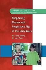 Supporting Drama and Imaginative Play in the Early Years (Supporting Early Learn