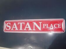 Satan Place street metal sign Halloween ghost cemetery spoof prank