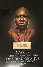 "Jadakiss ""Top 5 Dead Or Alive"" Album PROMO Poster 11x17inch 2-Sided Cardstock"