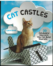 Cat Castles 20 Cardboard Habitats You Can Build Yourself - Carin Oliver 2016 NEW