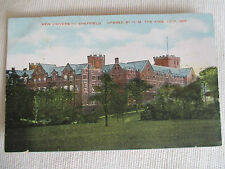 "OLD POSTCARD, "" NEW UNIVERSITY, SHEFFIELD OPENED BY H.M. THE KING . JULY 1905 ""."