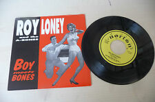 "ROY LONEY&A BONES""BOY MEETS BONES-disco 45 giri EP NORTON CAN 1993""PERFETTO"