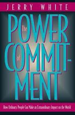 The Power of Commitment: How Ordinary People Can Make an Extraordinary Impact on