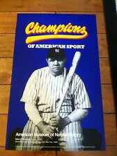 BABE RUTH CHAMPIONS OF AMERICAN SPORTS POSTER AMERICAN MUSEUM OF NATURAL HISTORY