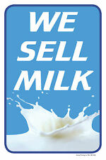 """WE SELL MILK 12""""x18"""" RETAIL CONVENIENCE STORE COUNTER SIGN"""
