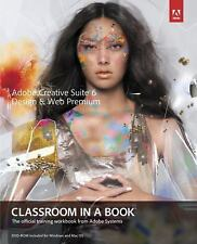 Classroom in a Book: Adobe Creative Suite 6 Design and Web Premium Classroom...