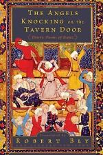 The Angels Knocking on the Tavern Door by Robert Bly, Leonard Lewisohn and...