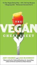 The Vegan Cheat Sheet : Your Take-Everywhere Guide to Plant-Based Eating by...