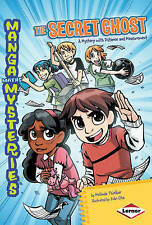 The Secret Ghost: A Mystery with Distance and Measurement (Manga Maths Mysteries