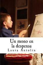 Un Mono en la Despensa by Laura Antolin (2014, Paperback)