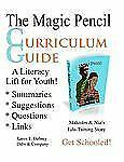 The Magic Pencil Curriculum Guide: A Literacy Lift for Youth, Volume 1 The Magi