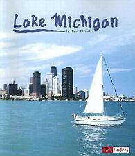 Lake Michigan Fact Finders Land and Water: Great Lakes)