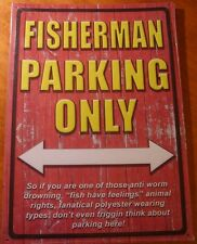 Large FISHERMAN PARKING ONLY Rustic Lake Fishing Cabin Lodge Home Decor Sign NEW