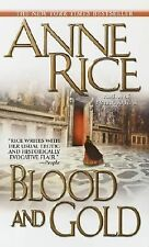 Blood and Gold (Vampire Chronicles), Rice, Anne, Good Book