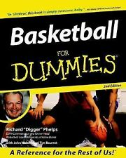 Basketball for Dummies by John Walters, Richard Phelps and Tim Bourret (2000,...