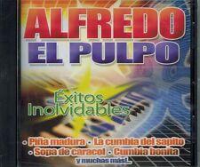 Alfredo el Pulpo Exitos Inolvidables