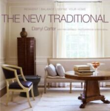 The New Traditional: Reinvent-Balance-Define Your Home, Darryl Carter, Good Book