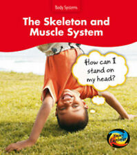 The Skeleton and Muscle System: How Can I Stand on my Head? (Body Systems), Barr
