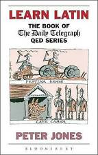 Learn Latin: The Book of 'The Daily Telegraph' QED Se..., Jones, Peter Paperback