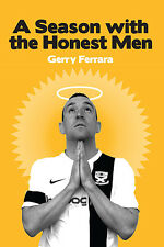 A Season with the Honest Men - Ayr United 2013/14 Season Behind the Scenes book
