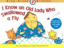 I Know an Old Lady Who Swallowed a Fly (Sing-Along Stories)-ExLibrary