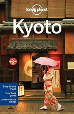 Travel Guide Ser.: Kyoto by Chris Rowthorn and Lonely Planet Publications...