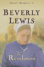 Abram's Daughters: The Revelation 5 by Beverly Lewis (2005, Paperback)