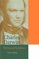 Cambridge Science Biographies: Charles Darwin : The Man and His Influence by...