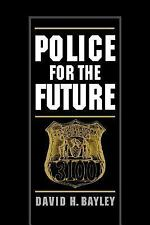 POLICE FOR THE FUTURE - NEW PAPERBACK BOOK