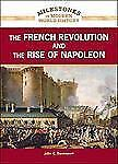 The French Revolution and the Rise of Napoleon (Milestones in Modern W-ExLibrary