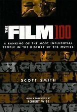 The Film 100: A Ranking of the Most Influential People in the History of the Mov