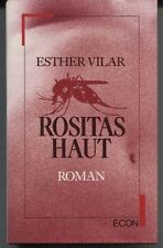 Esther Vilar - Rositas Haut