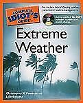 The Complete Idiot's Guide to Extreme Weather, Passante, Christopher K., Bologna