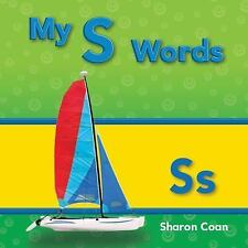 My S Words (Targeted Phonics: My First Consonants and Vowels)