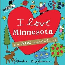 I Love Minnesota by Sandra Magsamen (2016, Picture Book)