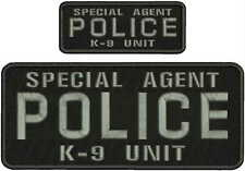 SPECIAL AGENT POLICE K-9 UNIT embroidery patches  4x10 & 2X5 hook on back GRAY