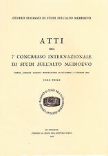 San Benedetto nel suo tempo. Atti 7° Congresso Int. di Studi sull'alto medioevo
